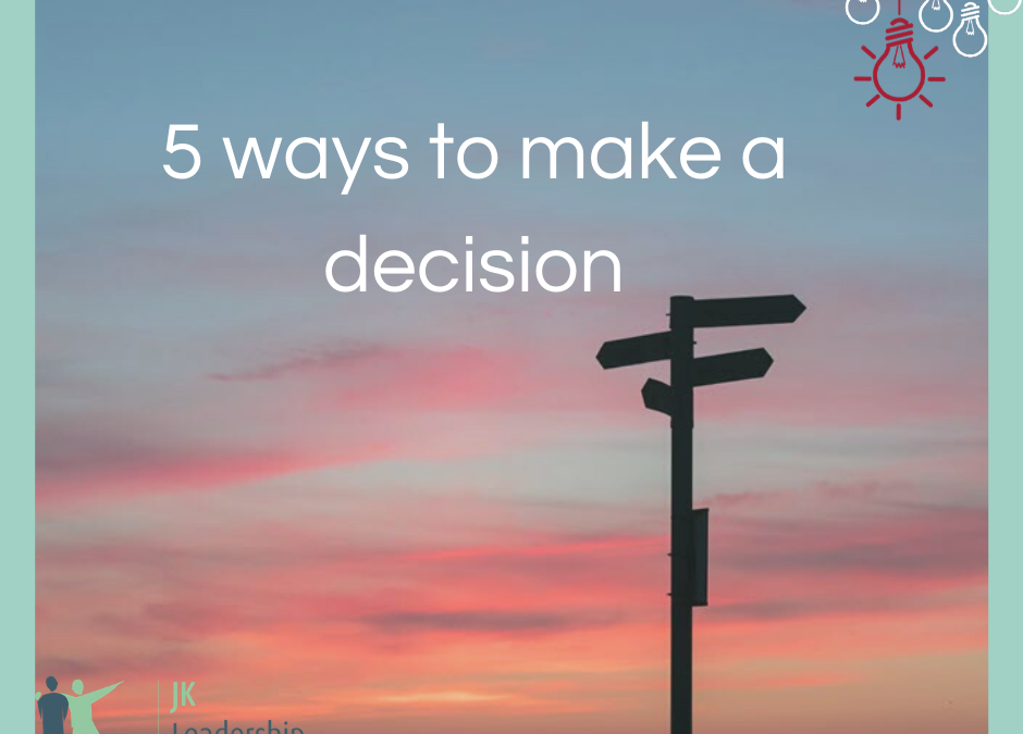 5 ways to make a decision